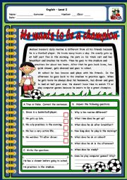 English Worksheet: HE WANTS TO BE A CHAMPION