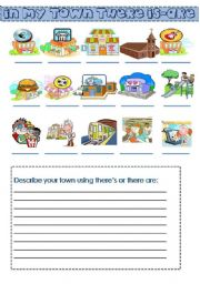 English Worksheet: in my town there is ...and there are... (places and buildings)
