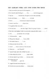 English Worksheet: YET / ALREADY / STILL / AGO / JUST / EVER / FOR / SINCE