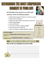 English Worksheets: DESCRIBING THE MOST SURPRISING MOMENT IN YOUR LIFE(WRITING GUIDE)