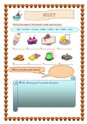 English Worksheet: WHAT IS YOUR FAVOURITE DESSERT?