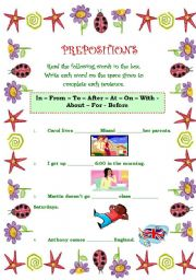 English Worksheet: P.R.E.P.O.S.I.T.I.O.N.S - - In � From � To � After � At � On � With - About � For - Before