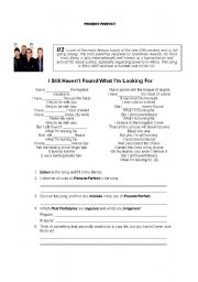 English Worksheet: U2 SONG:  I STILL HAVEN�T FOUND WHAT I�M LOOKING FOR- Great way to review Present Perfect