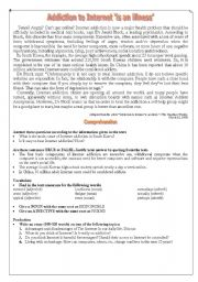 English Worksheet: Text:: ADDICTION TO THE INTERNET `IS AN ILLNESS�