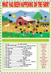 English Worksheet: WHAT HAS BEEN HAPPENING ON THE FARM?