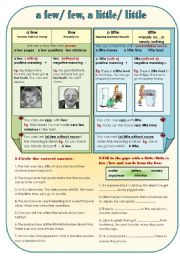 English Worksheet: A FEW/FEW, A LITTLE/LITTLE - grammar-guide + some exercises for  upper-elementary and pre-intermediate students
