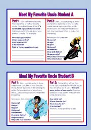 English Worksheets: Pair work: Meet My Favorite Uncle and Meet My Favorite Aunt