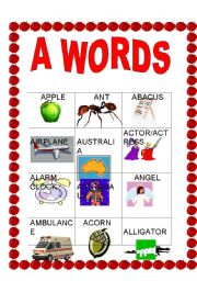 English worksheet: ALPHABET: A WORDS