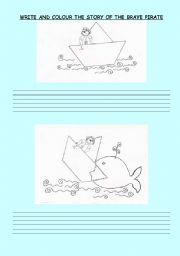 English worksheet: The brave pirate : Colour and write the story