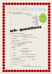 English Worksheets: there is/there are -- wh- questions