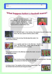 What happens before a football match?
