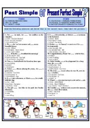 English Worksheet: PAST SIMPLE OR PRESENT PERFECT SIMPLE?