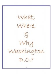 English Worksheet: Play: What, Where & Why Washington, D.C.?