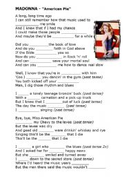 English Worksheets: SONG - exercise (Fill the words) Madonna - American Pie