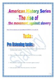 The rise of the movement against slavery (American History series) (12 pages, with script + MP3 link)