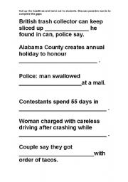 English Worksheet: strange but true stories and headlines