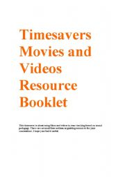 English Worksheet: Timesavers Movies and videos resource Booklet