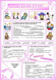 English Worksheets: IDIOMS,IDIOMS,IDIOMS...(18)