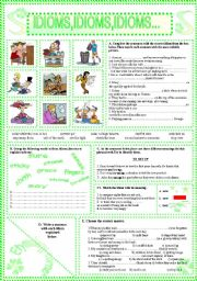 English Worksheets: IDIOMS,IDIOMS,IDIOMS...(19)
