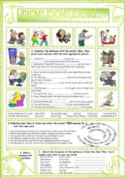 English Worksheets: IDIOMS,IDIOMS,IDIOMS...(20)