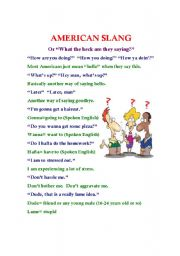 English Worksheet: American Slang (Or What they heck are they saying?)