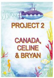 English Worksheet: project 2 - Canada, Celine & Bryan