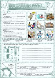 English Worksheets: IDIOMS,IDIOMS,IDIOMS...(24)