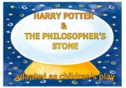 English Worksheets: Harry Potter & the Philosopher�s Stone - kids� play