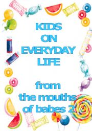 English Worksheets: Kids on everyday life - how kids interprete everyday situations