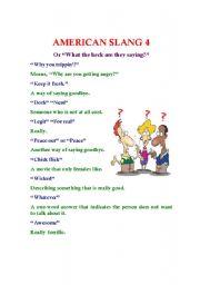 English Worksheet: American Slang 4 (or