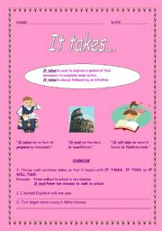 English Worksheets: It takes...