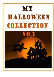 English Worksheets: MY HALLOWEEN COLLECTION NO.2 - b&w worksheets