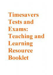 English Worksheets: Timesavers Tests and Exams Resource Booklet part 3
