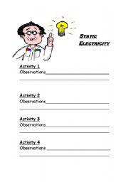 English Worksheet: Static Electricity activiy observation sheet