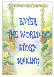 English Worksheets: THE WORLD OF STORY-MAKING