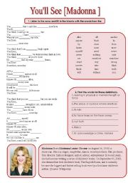 English Worksheets: SONG!!! You�ll See [Madonna ] - Printer-friendly version included