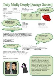 English Worksheet: SONG!!! Truly Madly Deeply [Savage Garden] - Printer-friendly version included