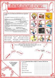 English Worksheets: IDIOMS,IDIOMS,IDIOMS...(17)