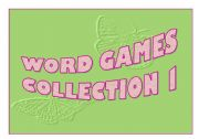 English Worksheet: Word Games Collection 1