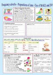 English Worksheet: Frequency´s adverb - Prepositions of Time - Do and Make