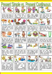 English worksheet: PRESENT SIMPLE vs. PRESENT CONTINUOUS are ALWAYS AT WAR!