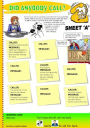 English Worksheets: Did anybody call? Sheet A (INFORMATION GAP) Business English: Taking messages on the phone