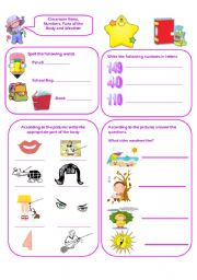 English Worksheet: REVISION VOCABULARY. CLASSROOM ITEMS, NUMBERS, THE ALPHABET, PARTS OF THE BODY AND WEATHER