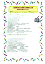 English Worksheet: Prepositional Verbs and Adjectives test