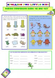 English Worksheet: SPELLING FOR LITTLE KIDS 3:MAKING COMPARISON WITH ER AND EST