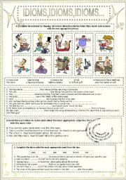 English Worksheets: IDIOMS,IDIOMS,IDIOMS...(8)