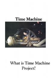 English Worksheet: Time Machine Project