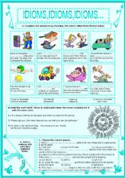English Worksheets: IDIOMS,IDIOMS,IDIOMS...(10)