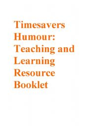 Timesavers Humour: Teaching and Learning Resource Booklet