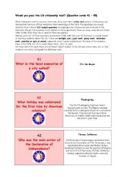 English Worksheet: ** Would you pass the US citizenship test? ** THE MOST IMPORTANT FACTS ABOUT THE USA ** (Question cards 41 � 50)